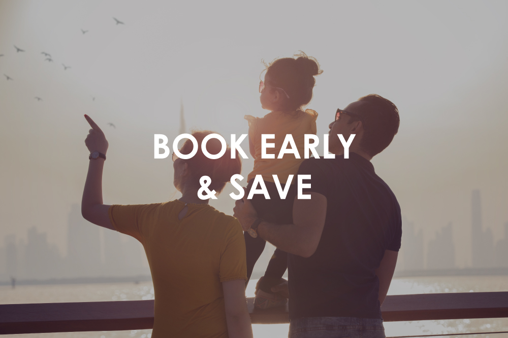 BOOK EARLY & SAVE