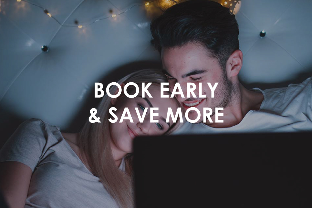 Book Early & Save More
