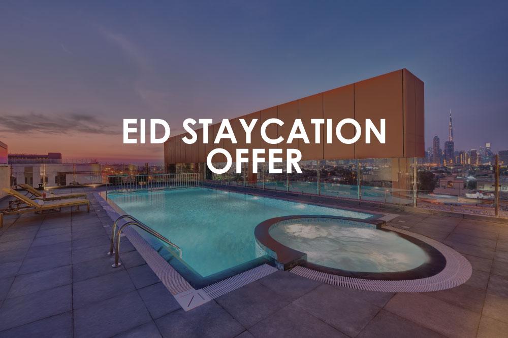 Eid Staycation Offer